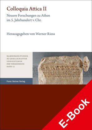 Colloquia Attica. Band 2 von Rieß,  Werner