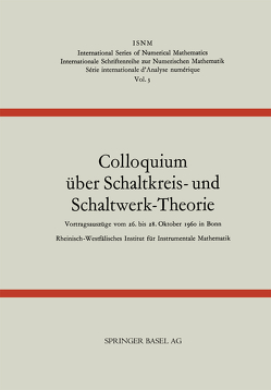 Colloquium über Schaltkreis- und Schaltwerk-Theorie