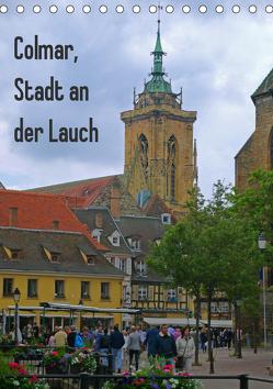 Colmar, Stadt an der Lauch (Tischkalender 2019 DIN A5 hoch) von Schimon,  Claudia