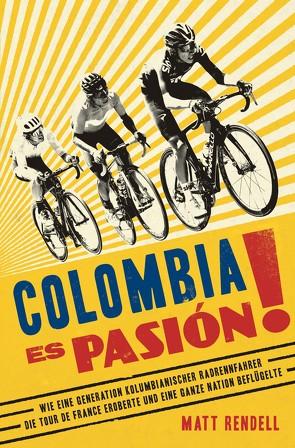 Colombia Es Pasión! von Bentkämper,  Olaf, Rendell,  Matt