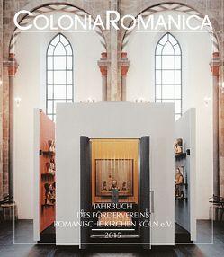 Colonia Romanica XXX 2015 von Förderverein Romanische Kirchen Köln e.V