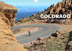 Colorado – Höhenrausch mit dem Rennrad (Wandkalender 2020 DIN A4 quer) von Rotter,  Matthias