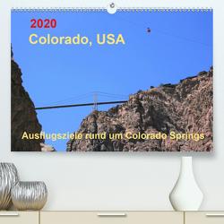 Colorado, USA – Ausflugsziele rund um Colorado Springs (Premium, hochwertiger DIN A2 Wandkalender 2020, Kunstdruck in Hochglanz) von Brunhilde Kesting,  Margaret