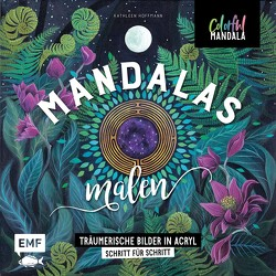 Colorful Mandala – Mandalas malen von Hoffmann,  Kathleen