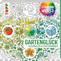 Colorful World – Gartenglück von Schwab,  Ursula