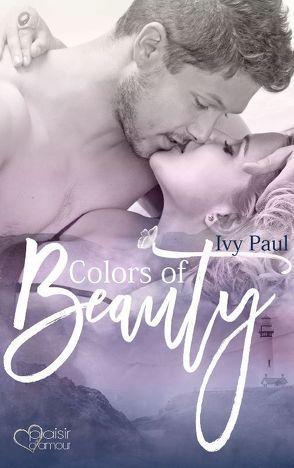 Colors of Beauty von Paul,  Ivy