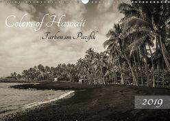 Colors of Hawaii – Farben im Pazifik (Wandkalender 2019 DIN A3 quer) von Krauss - www.lavaflow.de,  Florian