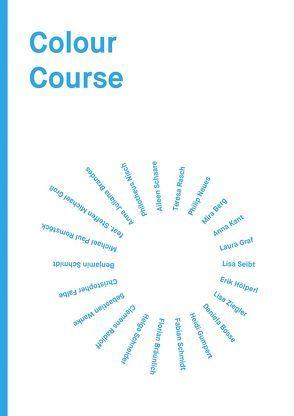 Colour Course von Bergande,  Wolfram, Groß,  Steffen