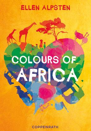 Colours of Africa von Alpsten,  Ellen