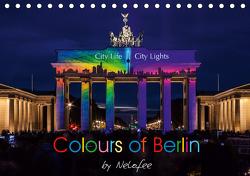 Colours of Berlin (Tischkalender 2021 DIN A5 quer) von Nelofee