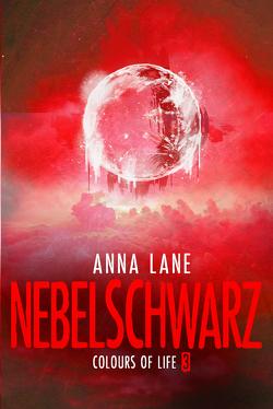 Colours of Life 3: Nebelschwarz von Lane,  Anna
