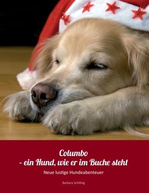 Columbo – ein Hund wie er im Buche steht von Schilling,  Barbara