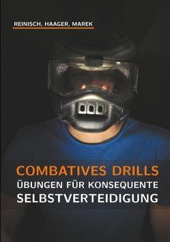 Combatives Drills von Haager,  Willi, Marek,  Harald, Reinisch,  Stefan
