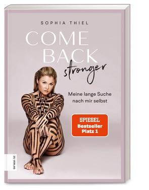 Come back stronger von Thiel,  Sophia