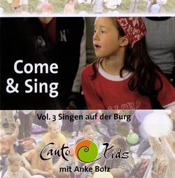 Come & Sing von Bolz,  Anke