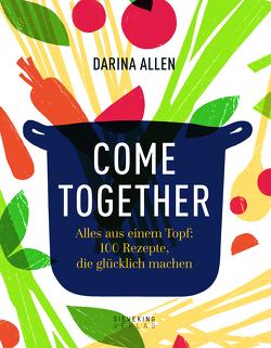 Come Together von Allen,  Darina, Kalmbach,  Dr. Gabriele, Mayson,  Lizzie