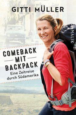 Comeback mit Backpack von Müller,  Gitti