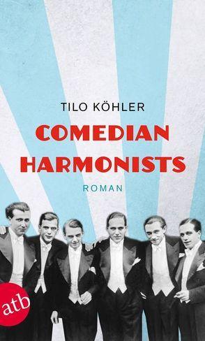 Comedian Harmonists von Köhler,  Tilo