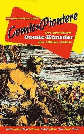 Comic-Pioniere von Rosenfeldt,  Reginald