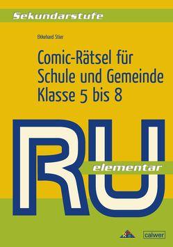 Comic-Rätsel für Schule und Gemeinde von Stier,  Ekkehard