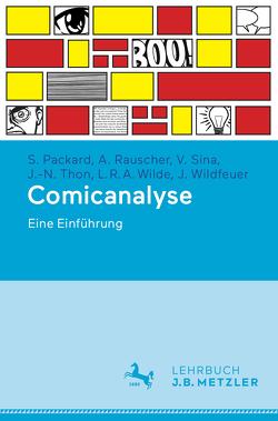 Comicanalyse von Packard,  Stephan, Rauscher,  Andreas, Sina,  Véronique, Thon,  Jan-Noël, Wilde,  Lukas R. A., Wildfeuer,  Janina