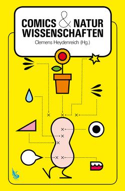 Comics & Naturwissenschaften von Cleemens,  Heydenreich
