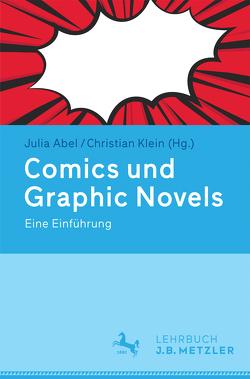 Comics und Graphic Novels von Abel,  Julia, Klein,  Christian