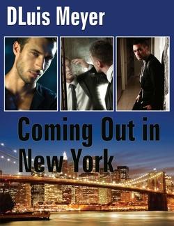Coming Out in New York von Meyer,  DLuis
