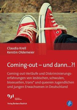 Coming-out – und dann…?! von Krell,  Claudia, Oldemeier,  Kerstin