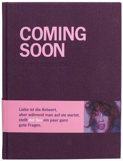 Coming Soon von Allen,  Woody, Blum,  Dieter, Gaines,  Jeremy, Wolff,  Carsten