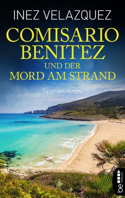 Comisario Benitez und der Mord am Strand von Velazquez,  Inez