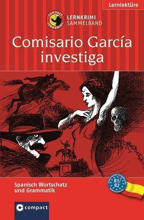 Comisario García investiga (Lernkrimi Sammelband)