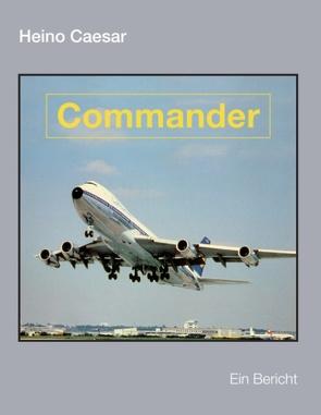 Commander (Buch III) von Caesar,  Heino