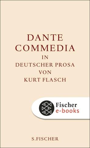 Commedia von Dante Alighieri, Flasch,  Kurt