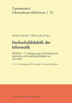 Hochschuldidaktik der Informatik von Lucke,  Ulrike, Schwill,  Andreas