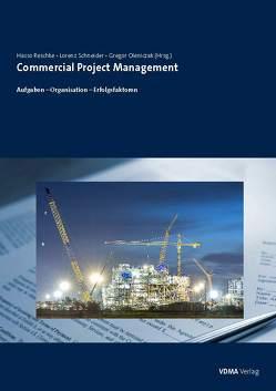 Commercial Project Management von Oleniczak,  Gregor, Reschke,  Hasso, Schneider,  Lorenz