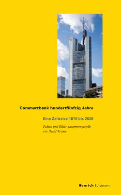 Commerzbank hundertfünfzig Jahre von Krause,  Detlef