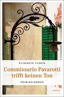 Commissario Pavarotti trifft keinen Ton von Florin,  Elisabeth