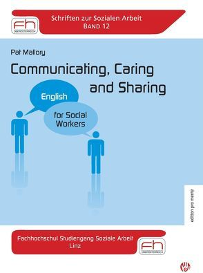 Communicating, Caring and Sharing von Mallory,  Pat
