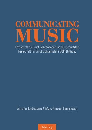 Communicating Music von Baldassarre,  Antonio, Camp,  Marc-Antoine