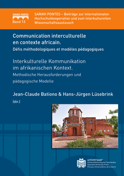 Communication interculturelle en contexte Africain. Défis méthodologiques et modèles pédagogiques von Lüsebrink,  Hans-Jürgen