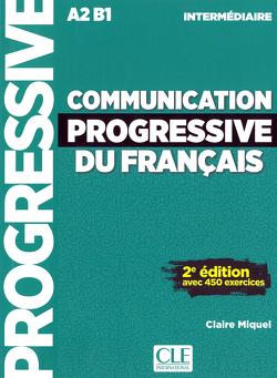 Communication progressive du français von Miquel,  Claire