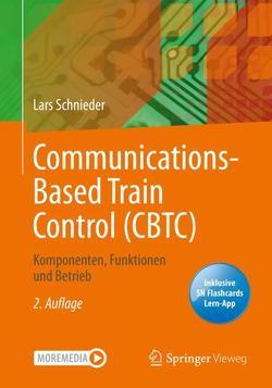 Communications-Based Train Control (CBTC) von Schnieder,  Lars