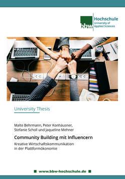 Community Building mit Influencern von Behrmann,  Malte, Konhäusner,  Peter, Mehner,  Jaqueline, Scholl,  Stefanie