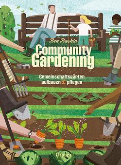 Community Gardening von Raskin,  Ben