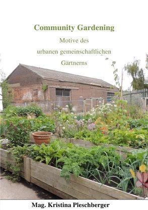 Community Gardening von Pleschberger,  Kristina