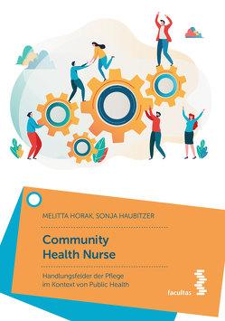 Community Health Nurse von Haubitzer,  Sonja, Horak,  Melitta