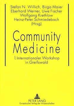Community Medicine von Fischer,  Uwe, Maier,  Birga, Werner,  Eberhard, Willich,  Stefan N.