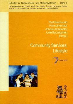 Community Services: Lifestyle von Baumgarten,  Uwe, Krcmar,  Helmut, Reichwald,  Ralf, Schlichter,  Johann