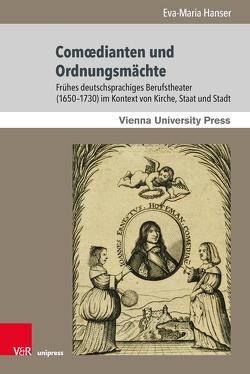 Comœdianten und Ordnungsmächte von Hanser,  Eva-Maria